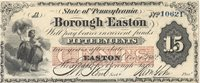 """Easton Borough of Easton 1862 $0.15 Unl 103-37 Unl -- The panel at center overprinted in red outlines """"CENTS"""" in white on this Civil War Borough fractional issue; girls harvesting are seen at left with the margin trimmed close at left also XF+"""