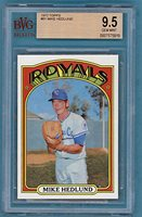 1972 Topps Mike Hedlund - #81 BVG 9.5! Royals!