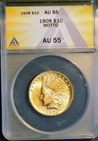 1908 AU55 ANACS $10 INDIAN Gold Piece With MOTTO, Certified