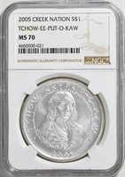 Creek Nation 2005 Silver Dollar Tchow-Ee-Put-O-Kaw NGC MS70