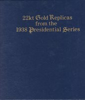 U.S. 22kt GOLD REPLICAS - 1938 PRESIDENTIAL SERIES - Sc 803 - 831 MNH - LOOK!