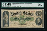 AC Fr 2 1861 $5 Demand Note PMG 25. Amazingly tough series