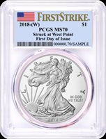 2018 (W) Silver Eagle Struck at West Point PCGS MS70 First Strike First Day of Issue Flag Label