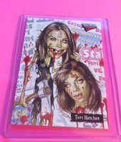 2007 HOLLYWOOD ZOMBIES Teri Hatcher HORROR TRADING CARD