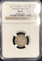 1876 CC Seated Dime MS 64 NGC DDR F-110 Top 100