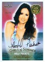 "HOLLI POCKETS ""GIRLS OF SUMMER AUTOGRAPH CARD /25"" BENCHWARMER 25 YEARS"