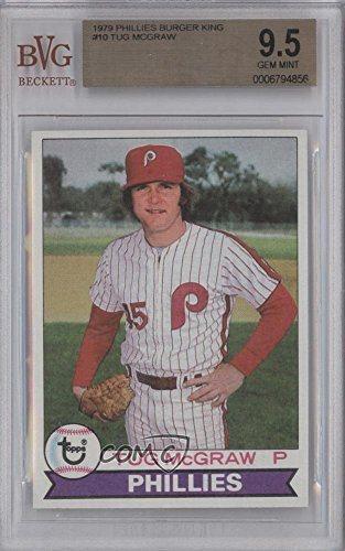 Tug Mcgraw Bvg Graded 95 Baseball Card 1979 Topps Burger King Restaurant Philadelphia Phillies 10