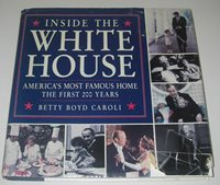 BOOK The White House The First 200 Years History Betty Boyd Caroli Presidents