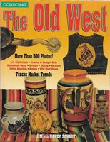 BOOK - COLLECTING THE OLD WEST - SC - 500+ PHOTOS - 208 PAGES