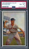 """1953 BOWMAN COLOR #18 NELSON """"NELLIE"""" FOX PSA 8 NM-MT (9796)"""