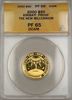 2000 Proof Kiribati $50 Dollar New Millennium Gold Coin ANACS PF-65 DCAM