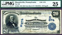 HGR CH#674 1902 $20 PHOENIXVILLE Pennsylvania DATE BACK ((1 Known)) PMG VF-25