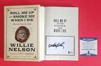 """WILLIE NELSON SIGNED BOOK """"ROLL ME UP AND SMOKE ME WHEN I DIE"""" + BAS COA psa jsa"""