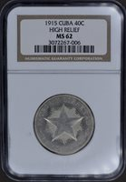 1915 Star 40 Centavos High Relief – NGC MS62