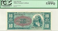 SERIES 591 $10 MPC MILITARY PAYMENT CERTIFICATE - AWESOME PCGS ABOUT NEW 53 PPQ