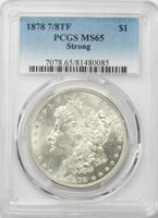 1878 7/8TF $1 Morgan Silver Dollar PCGS MS65 Strong