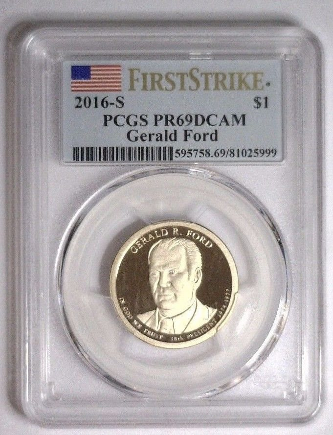 2016-S PRESIDENT GERALD FORD $1 FIRST STRIKE PCGS PR69DCAM