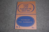 1940 Nazi & Nazarene by Ronald Know, Macmillan War Pamphlets, No. 5, WWII