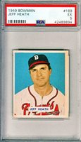 1949 BOWMAN JEFF HEATH, PSA 5 EX, BOSTON BRAVES