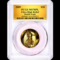 2009 $20 Gold Saint Gaudens Ultra High Relief PCGS MS70 PL Gold Foil Label