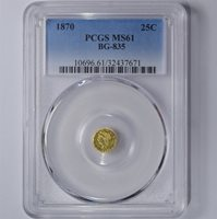 1870 25C BG-835 LIBERTY HEAD CALIFORNIA FRACTIONAL GOLD COIN PCGS MS61