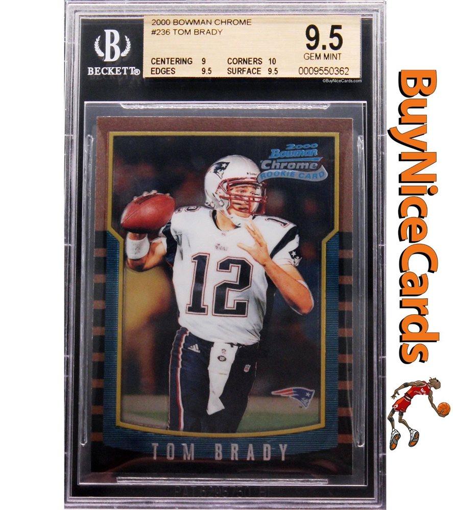 2000 Tom Brady Bowman Chrome Rc Rookie 236 Bgs 95 With 10 Corners