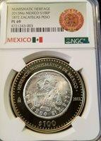 2013 MEXICO SILVER 100 PESOS S100P 1872 ZACATECAS PESO NGC PL 69 BEAUTIFUL