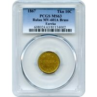 1867 'EUREKA' 10C Brass Token, PCGS MS63