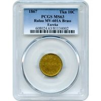 1867 'EUREKA' 10C Brass Token, PCGS MS63