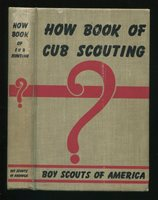 Vintage Scouting Book HOW BOOK OF CUB SCOUTING Pack Activities Songs BSA ©1951