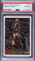 2003-04 Topps Chrome #111 LeBron James Rookie Card - PSA GEM MT 10