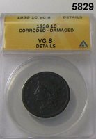 1838 LARGE CENT ANACS CERTIFIED VG8 CORRODED DAMAGED #5829