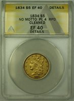 1834 Plain 4 No Motto Classic Head $5 Half Eagle Gold Coin ANACS EF-40 Details