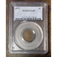 1872 Indian Head Cent PCGS VG10 *Rev Tye's* #9405168