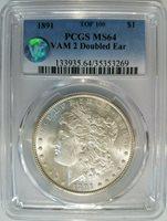 1891 Morgan Silver Dollar PCGS MS 64 VAM 2 Doubled Ear Top-100 Mint Error