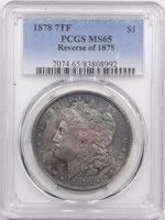 1878 7TF MORGAN DOLLAR – REV OF 1878 PCGS MS-65 PRETTY!