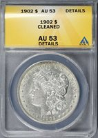 1902 $1 Morgan Dollar ANACS AU53 Details Cleaned