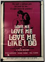 LOVE ME LIKE I DO Trimmed Movie Poster (Poor) One Sheet 1970 28x39 Rated X 3716