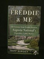 """TRIPP BOWDEN HAND SIGNED BOOK """"FREDDIE AND ME"""" 1st Ed 1st Prt HARDCOVER/DJ COA"""