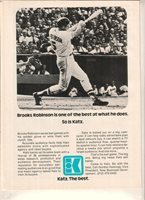 Orioles Brooks Robinson 1976 Ad- is one of the best at what he does/so is Katz