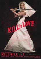 Kill Bill: Vol. 2 2004 Japanese B5 Chirashi Flyer