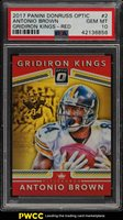 2017 Donruss Optic Gridiron Kings Red Antonio Brown /99 #2 PSA 10 GEM MT (PWCC)