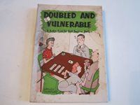 1958 DOUBLED AND VULNERABLE BOOKLET BY WESLEY THOMPSON IN THE BOX - BB-3B