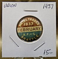 """1937 Metal Trades Seattle A.F. of L February Union Pin Pinback Button 7/8"""""""