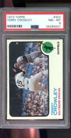 1973 Topps #302 Terry Crowley Baltimore Orioles NM-MT PSA 8 Graded Baseball Card
