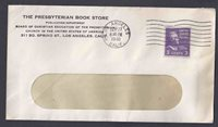 1940 COVER LOS ANGELES CA THE PRESBYTERIAN BOOK STORE W/3c PREXY COIL