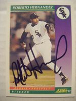 ROBERTO HERNANDEZ signed WHITE SOX 1992 Score baseball card AUTO PHILLIES BRAVES