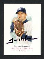Trevor Hoffman Autographed 2007 Topps Allen & Ginter Card #291 San Diego Padres SKU #160453Trevor Hoffman Autographed 2007 Topps Allen & Ginter Card #291 San Diego Padres SKU #160453