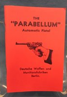 The Parabellum Automatic Pistol Book, Reprint