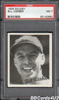 1936 Goudey BILL WERBER PSA 7 NM Low Pop 1/8! Red Sox
